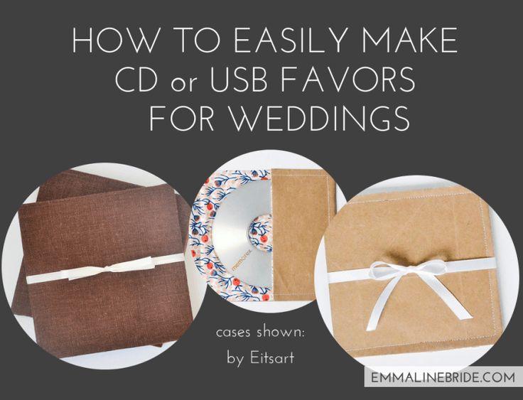 How to Make CD Wedding Favors or USB Wedding Favors   http://emmalinebride.com/favors/cd-usb-favors-weddings/