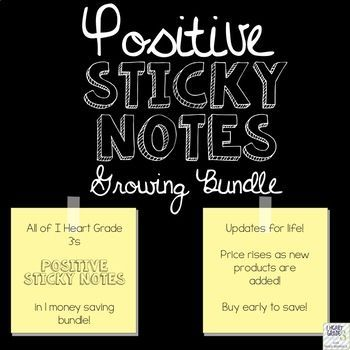 Want a quick and easy way to make someone's day? Try these Positive Sticky Notes! Just print these little pick me ups onto sticky notes and place them in student agendas, in their notebooks, on desks... anywhere! Your students and co-workers will love these and you will see what a positive addition they are to your day!