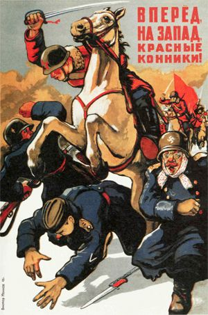"""Russian WWII """"Red horsemen forward to the West!"""""""