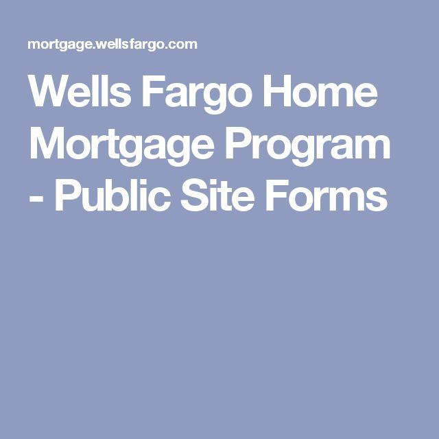 Wells Fargo Home Mortgage Program - Public Site Forms