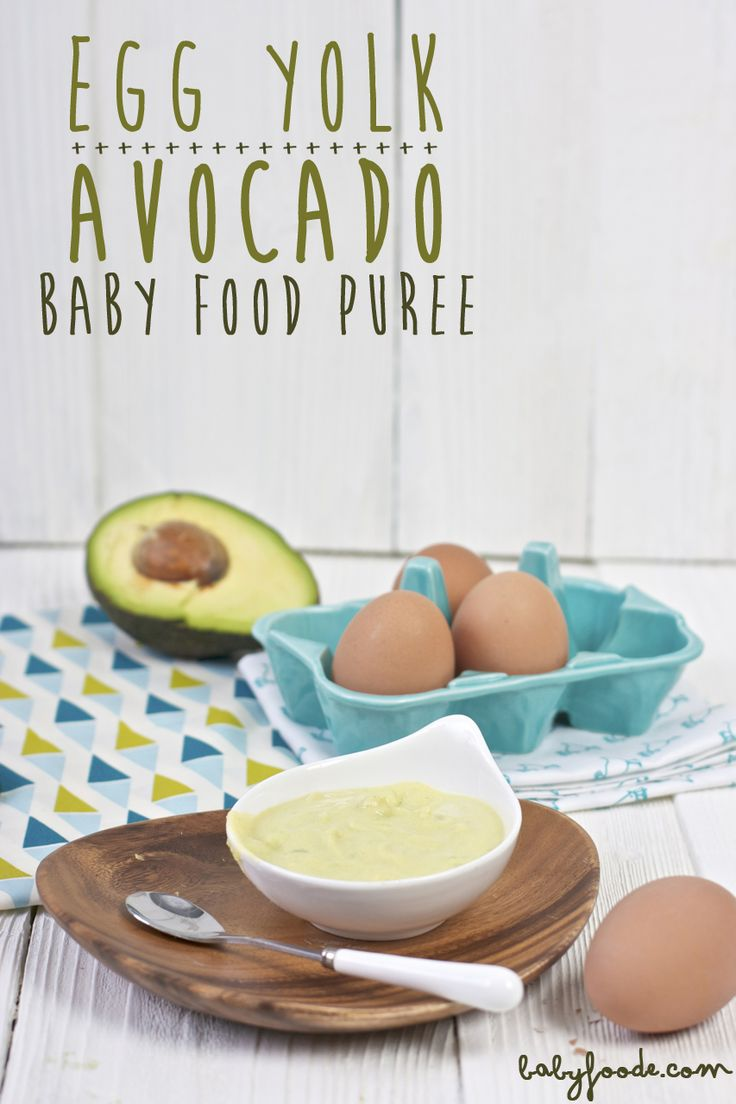 Egg Yolk + Avocado Baby Food Puree. Super easy baby food puree that is chalk full of essential nutrients and fats to boost your babies brain. #organicbabyfoodpuree #organicbabyfood #babyfood babyfoode.com