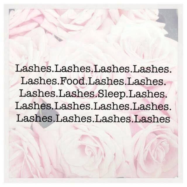 Lashes. Food. Sleep. Lashes.