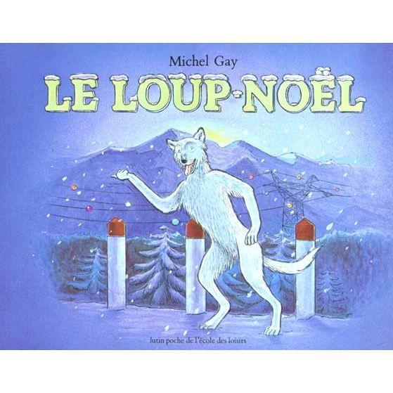 Le loup Noël - Ed France loisirs triple
