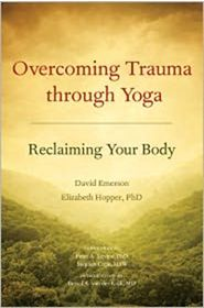 Healing PTSD and Emotional trauma through Body-based treatment of Yoga. Gives overview of emotional trauma and goes into information on a modified yoga approach.