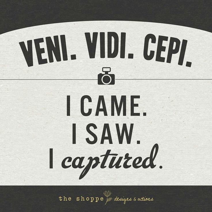 Finally found the quote I want for my future camera themed tattoo!