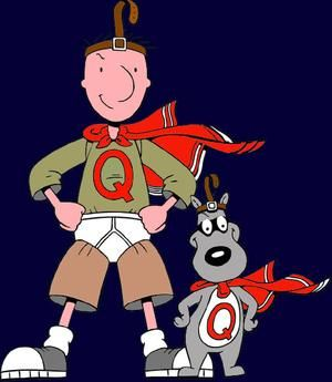 Quailman and Porkchop from Doug.  Under roos' on the outside of your clothing = pure comedy riot at the time.