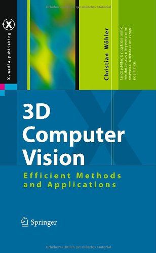 Download free 3D Computer Vision: Efficient Methods and Applications (X.media.publishing) pdf