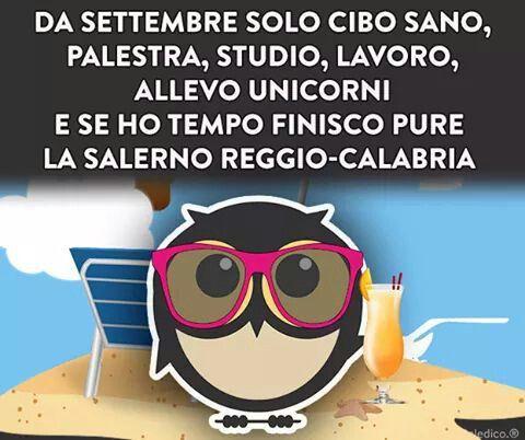 I buoni propositi di settembre :-) ma la Reggio- Calabria non ci penso proprio !!!