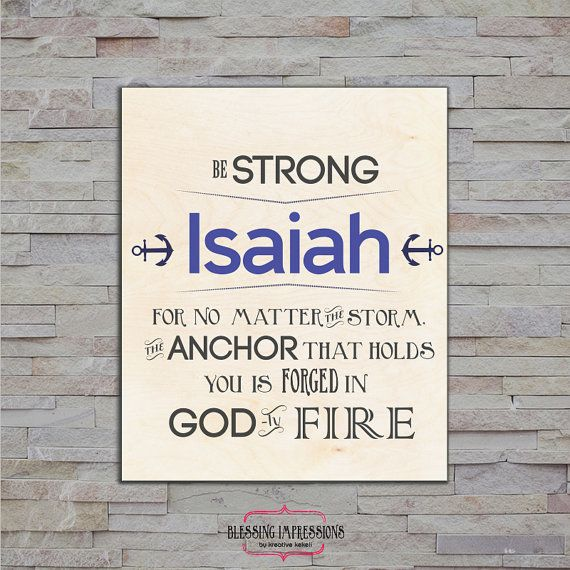 Personal Blessing Wood Print, anchor, Godly Fire, stay strong