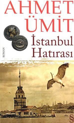 İstanbul Hatırası / Ahmet Ümit
