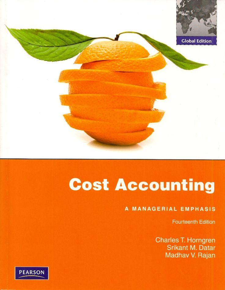 HORNGREN, Charles T.; DATAR, Srikant M.; RAJAN, Madhav V.. Cost accounting: a managerial emphasis. 14 ed. Nova York: Pearson Education, 2012. 892 p. Inclui bibliografia e índice; Contém glossário; il. color. tab. quad.; 28x22x2cm. ISBN 0273753878.  Palavras-chave: CONTABILIDADE DE CUSTOS; CONTABILIDADE GERENCIAL; CONTABILIDADE DE CUSTOS/Problemas, exercícios, etc.  CDU 657.47 / H816C / 14 ed. / 2012