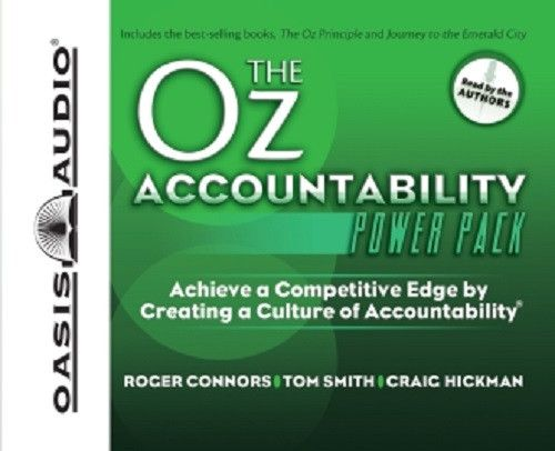 The Oz Accountability Power Pack By Roger Connors and Tom Smith and Craig Hickman CD