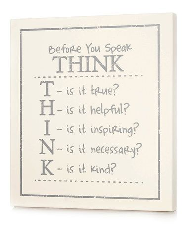 Look at this #zulilyfind! White 'Before You Speak Think' Wall Art #zulilyfinds
