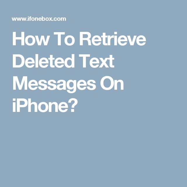 Retrieve Texts From Iphone