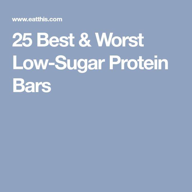 25 Best & Worst Low-Sugar Protein Bars