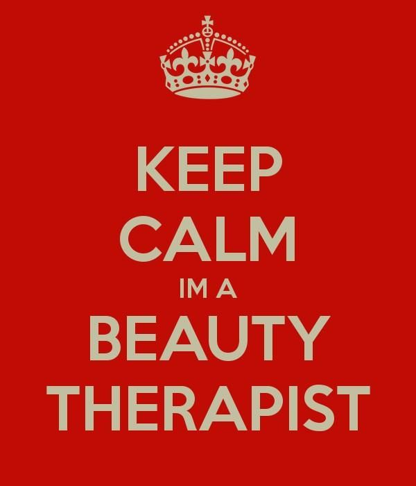 Keep Calm, I'm a Beauty Therapist. Need we say more?!