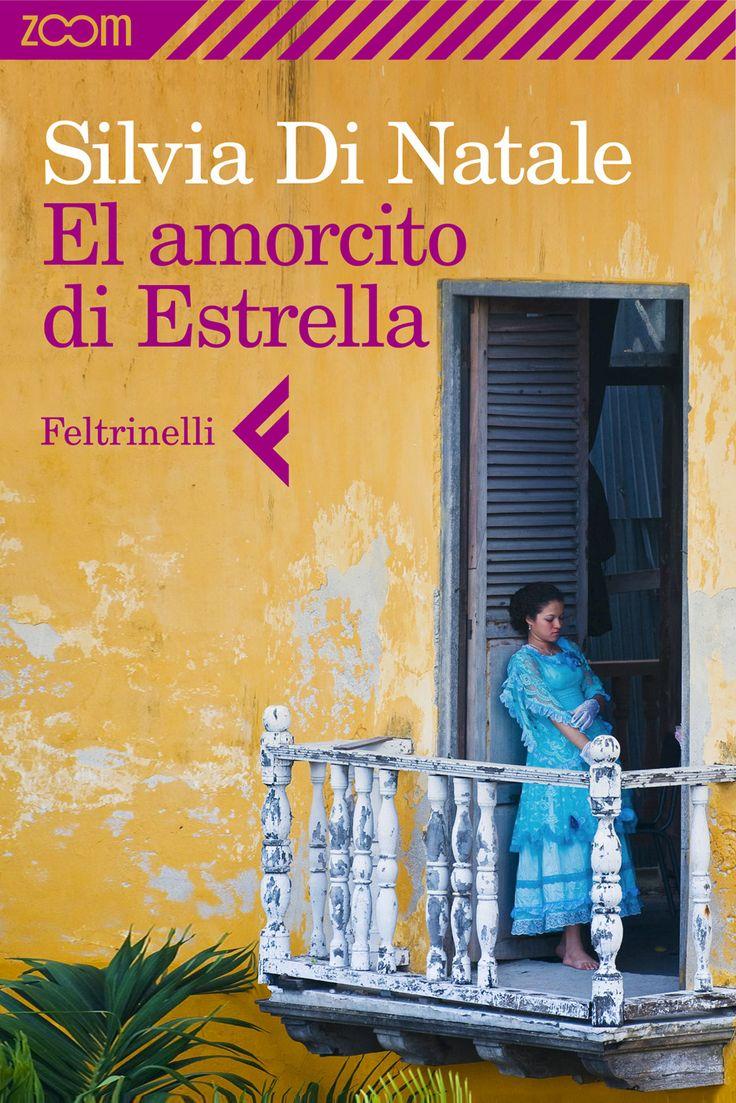 """Silvia Di Natale. """"El amorcito di Estrella"""". La storia di Estrella e del suo amorcito e della polvere bianca che li unisce e separa."""