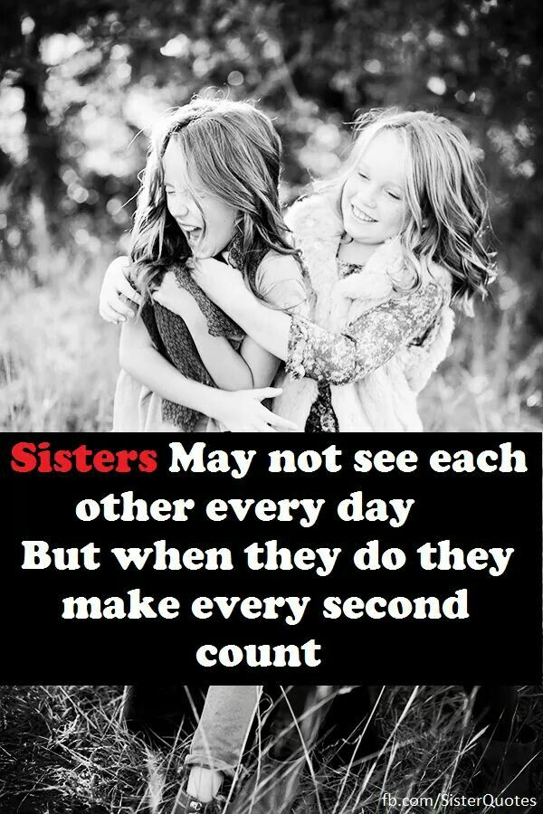 1000+ Sister Bond Quotes On Pinterest