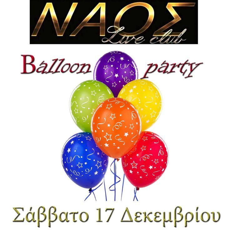 Balloon Party @ ΝΑΟΣ Live Club στην Μελίκη!  Επειδή τα χριστούγεννα δεν είναι για παιδάκια μόνο..... Ο NAOS_live_club σας προσκαλεί στο απόλυτο και ταυτόχρονα ανατρεπτικό πάρτυ της χρονιάς για να σας μοιράσει πλούσια δώρα με πολλές εκπλήξεις για τις μαγίκες και γεμάτες #κέφι #χορό και #διασκέδαση βραδιές που μας προσφέρετε όπως μόνο εσείς ξέρετε και μπορείτε! #Ραντεβού το Σάββατο λοιπόν 17/12/2016 σε ένα πάρτυ που θα μείνει αξέχαστο!  #NAOS_live_club #never_ask_where#see_you_there