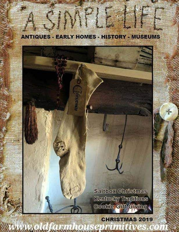 COUNTRY RUSTIC MAGAZINE *WINTER 2019 ***PRIMITIVE COLONIAL *ANTIQUES