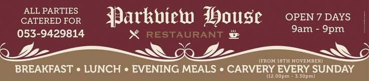 PVC Banner for Parkview House Restaurant, Shillelagh, Co. Wicklow