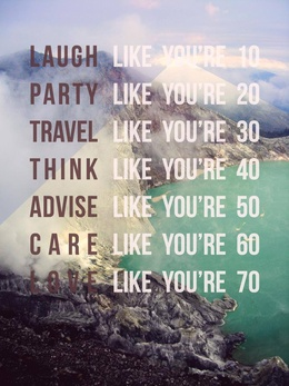laugh, party, travel, think, advise, care, love! - IronyStory
