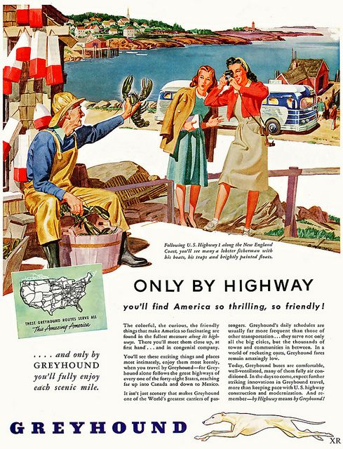 Only by Highway will American seem so thrilling, so friendly! (1946 Greyhound Bus ad)