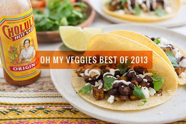 Oh My Veggies Best of 2013 - I looooove this blog/website!!!  So many delicious recipes & ideas!!!!  =))  Thank you OhMyVeggies.com!