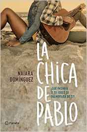 La chica de Pablo - Páginas de Chocolate, tu blog de libros. Reseñas y critica literaria