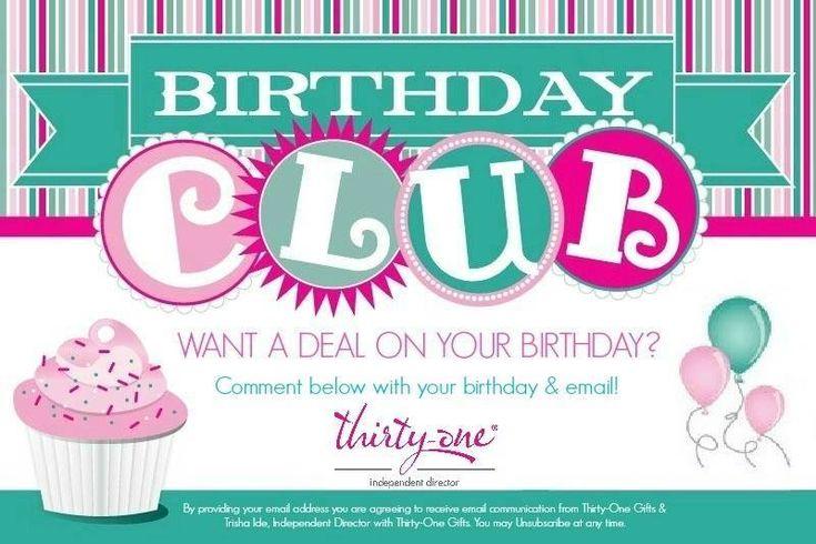 .Birthday Club www.mythirtyone.com/ginnief