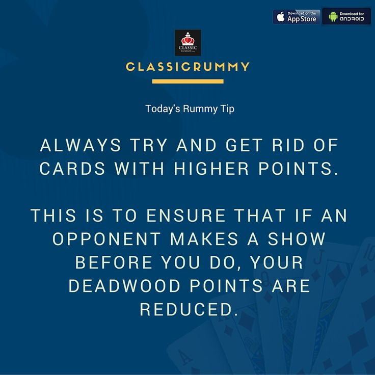 Today's #Rummy Tip: Always try and get rid of cards with higher points. This is to ensure that if an opponent makes a show before you do, your deadwood points are reduced.