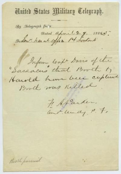 A telegram announcing the death of John Wilkes Booth, Lincoln's assassin. United States Military Telegraph of F. A. Parker to Sr. Naval Officer, Pt. Lookout, April 29, 1865. This telegram is one of the contributions by the Missouri History Museum to the Ford's Theatre Remembering Lincoln digital collection. The Missouri History Museum was one of the largest contributors to this collection. #RememberAbe