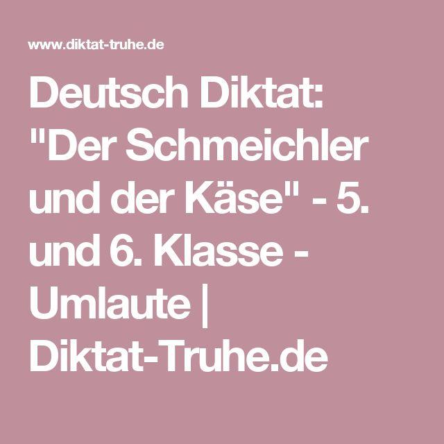 """Deutsch Diktat: """"Der Schmeichler und der Käse"""" - 5. und 6. Klasse - Umlaute   Diktat-Truhe.de"""
