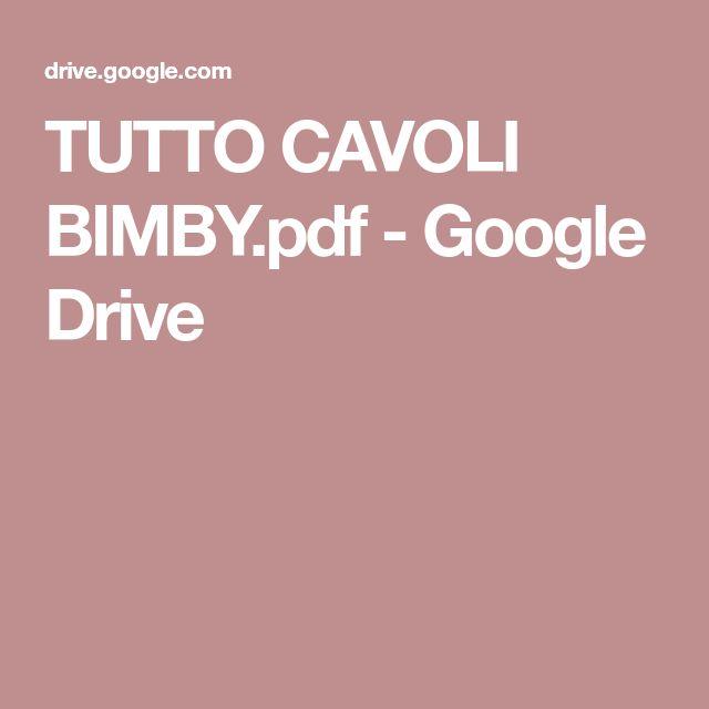 TUTTO CAVOLI BIMBY.pdf - Google Drive