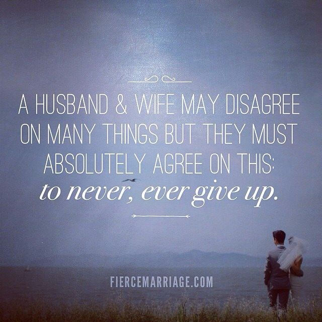 fierce marriage | never, ever give up