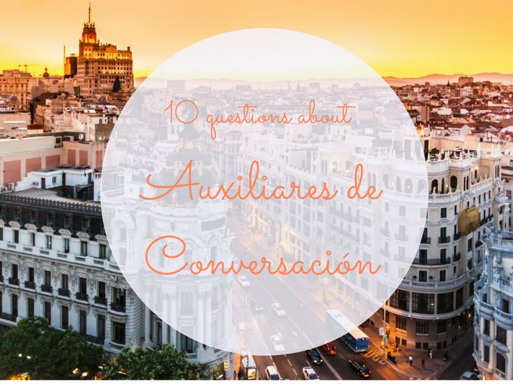Working as an auxiliar de conversacion (or language assistant) in Spain can seem like a dream. Read these questions for a language assistant in Spain and decide if teaching in Spain is right for you.