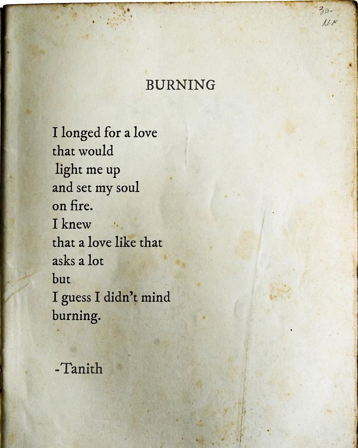 I didn't mind burning....So what if I was burning all alone??