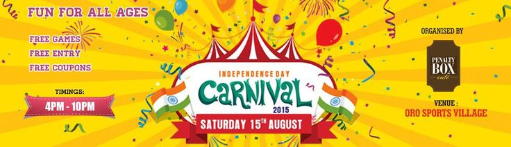 Independence Day Carnival Hosted by Penalty box powered  by Oro Sports Village is set to happen on 15th Aug 2015.  Book Your Tickets For Free Now http://www.meraevents.com/event/independence-day-carnival-oro-sports&Ucode=DMGU  #Independanceday   #Aug15th   #Sports   #Music   #DJ