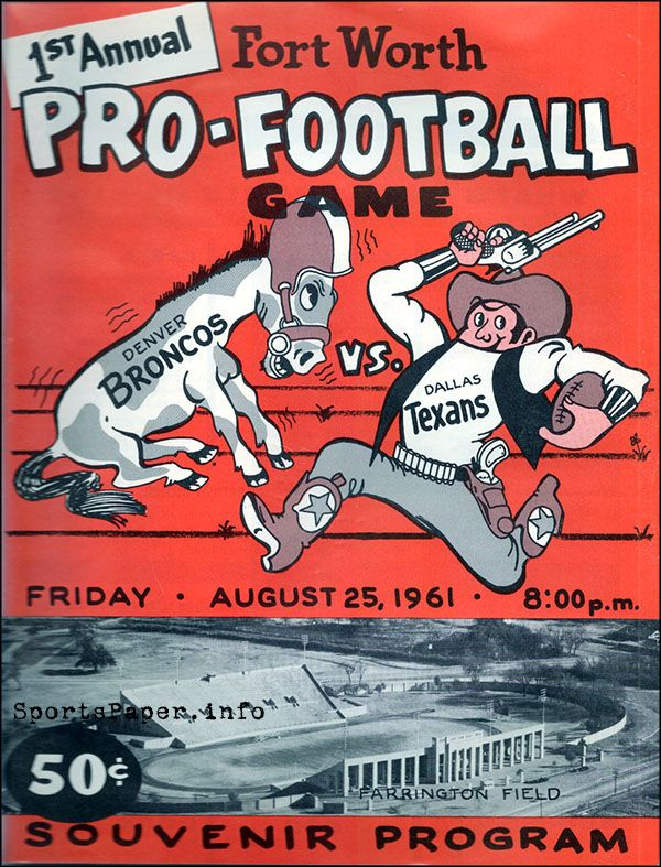 AFL Game Program: Dallas Texans vs. Denver Broncos (August 25, 1961)