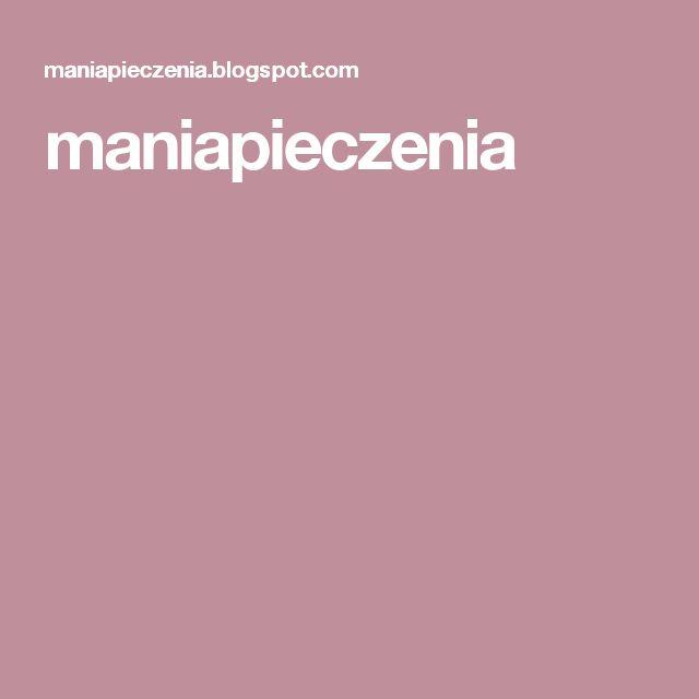 maniapieczenia