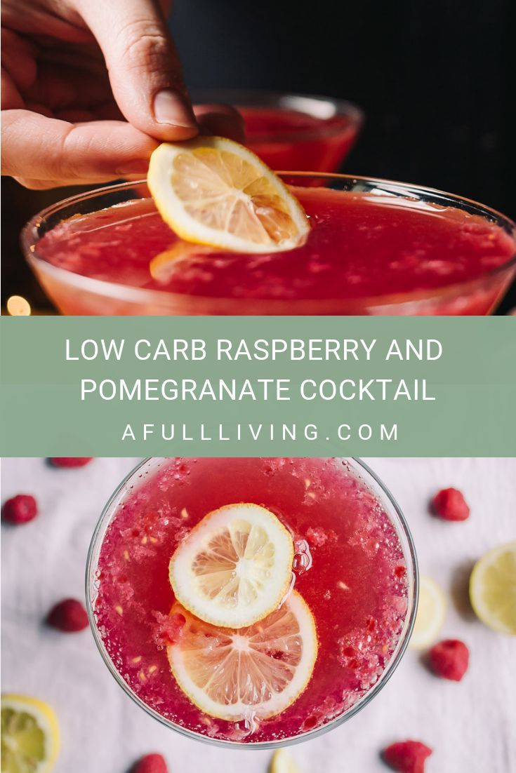 Low Carb Raspberry And Pomegranate Cocktail Recipe Pomegranate Cocktails Raspberry Pomegranate