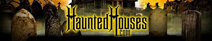 HauntedHouses.com, real life haunted houses and ghost towns, as well as haunted house attractions.