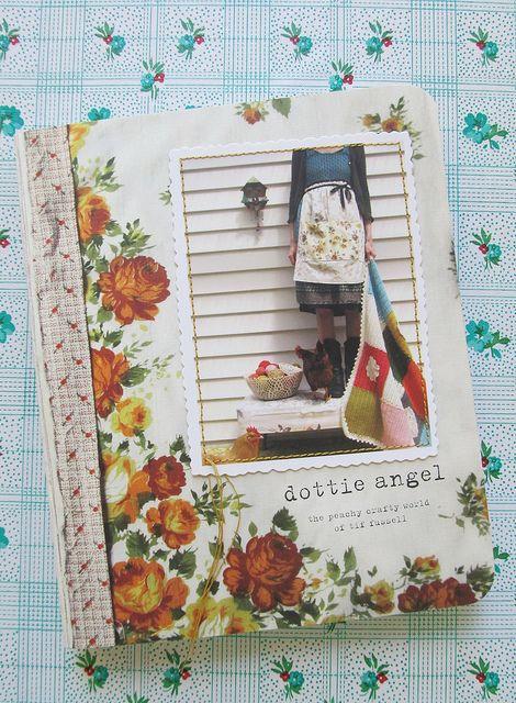 a dottie angel book... by dottie angel, via Flickr ~ so lovely book
