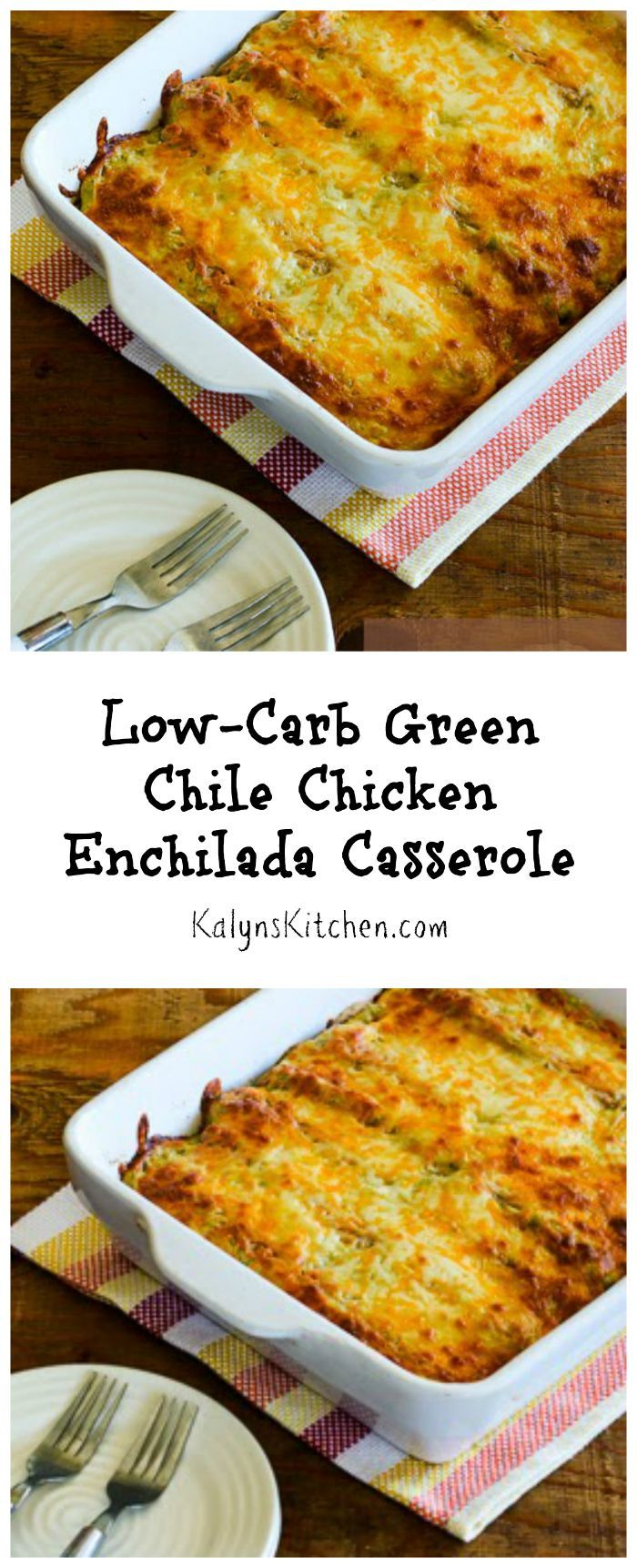Low Carb Green Chile Chicken Enchilada Casserole Enchiladas Green And Chicken Enchiladas