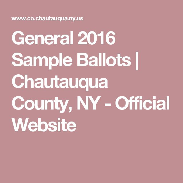 General 2016 Sample Ballots | Chautauqua County, NY - Official Website