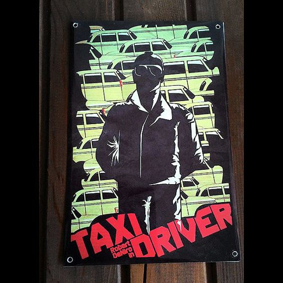 Hey, I found this really awesome Etsy listing at https://www.etsy.com/listing/243221033/taxi-driver-film-retro-tin-signs-vintage