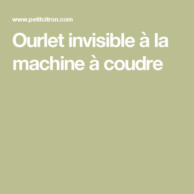 Ourlet invisible à la machine à coudre