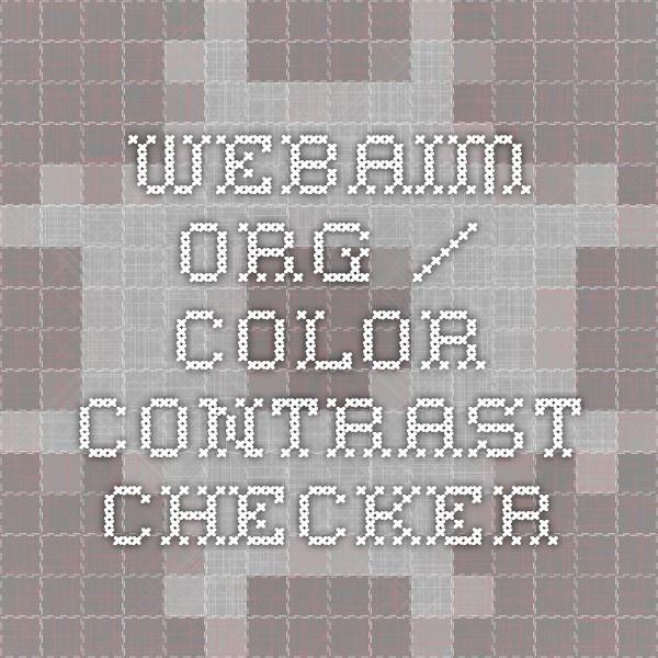 webaim.org / COLOR CONTRAST CHECKER