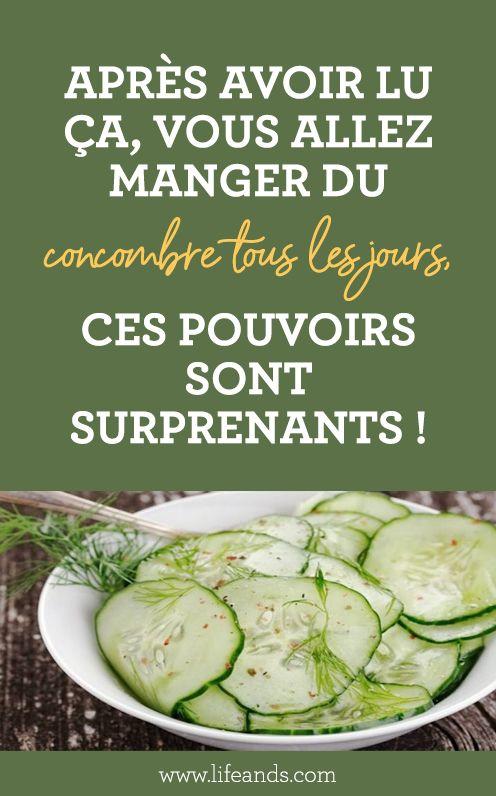 Après avoir lu ça, vous allez manger du concombre tous les jours, ces pouvoirs sont surprenants !