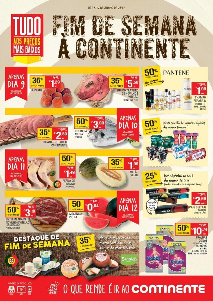 Folheto #Continente promoções fim de semana em vigor de 09 a 12 Junho.